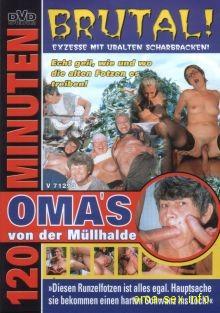 Omas-von-der-muellhalde in Omas von der Müllhalde. Exzesse mit uralten Schabracken. Gratis Omasex Videos der perversesten Art